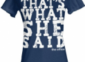That's What She Said Womens Tee – The Office